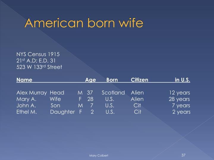 American born wife