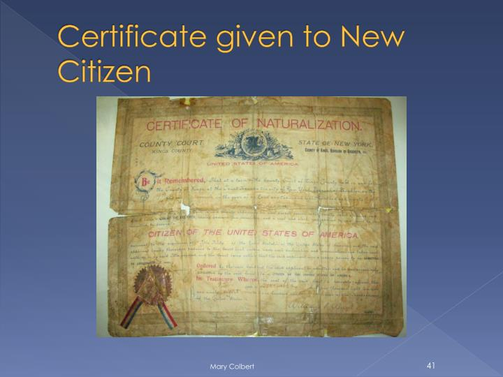 Certificate given to New Citizen
