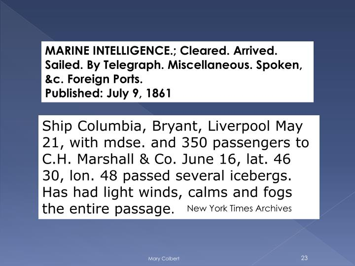 MARINE INTELLIGENCE.; Cleared. Arrived. Sailed. By Telegraph. Miscellaneous. Spoken, &c. Foreign Ports.