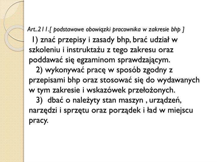 Art..211.[ podstawowe obowiązki pracownika w zakresie bhp ]