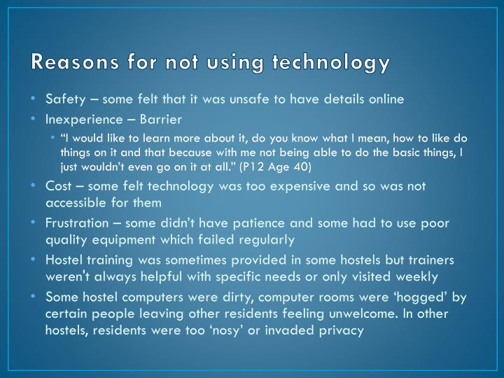Reasons for not using technology