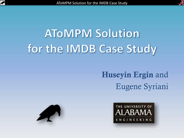 Atompm solution for the imdb case study