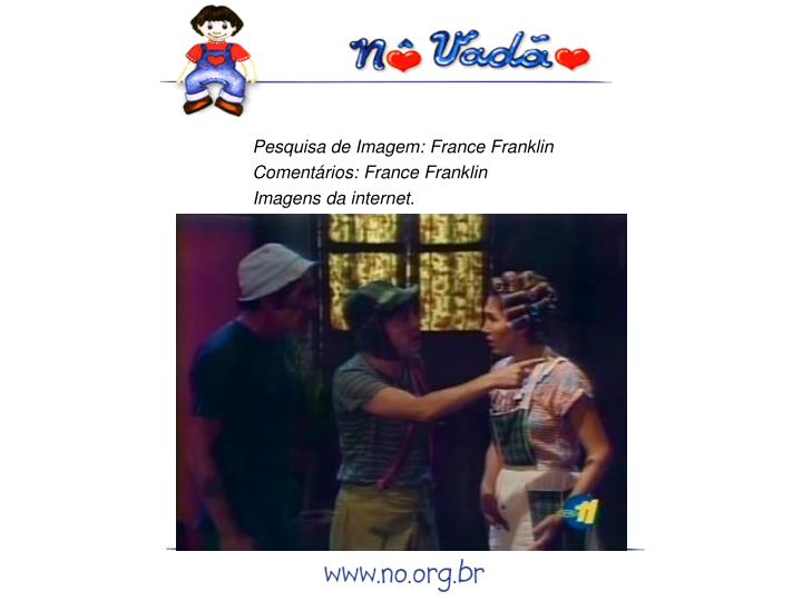 Pesquisa de Imagem: France Franklin