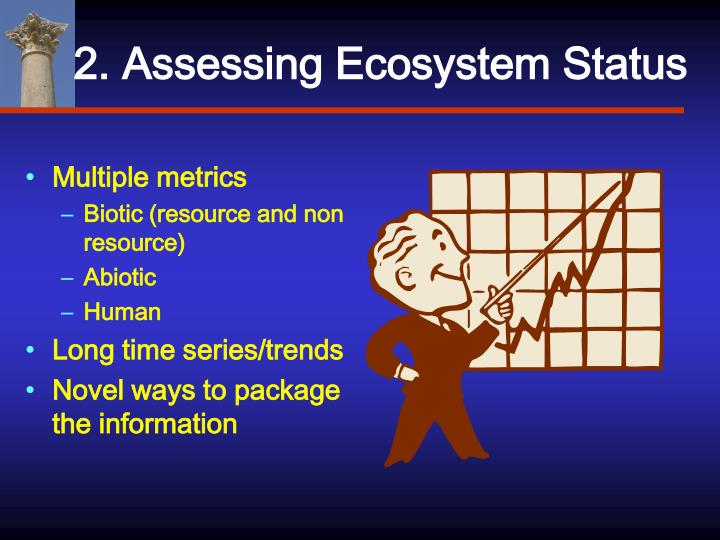 2. Assessing Ecosystem Status