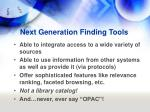 next generation finding tools