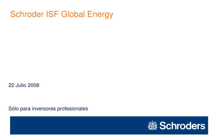 Schroder ISF Global Energy