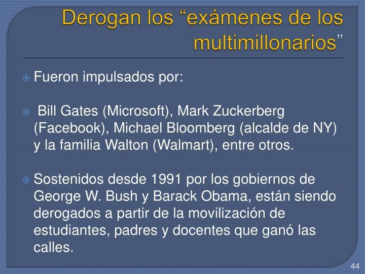 """Derogan los """"exámenes de los multimillonarios"""
