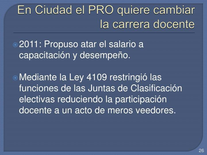 En Ciudad el PRO quiere cambiar la carrera docente