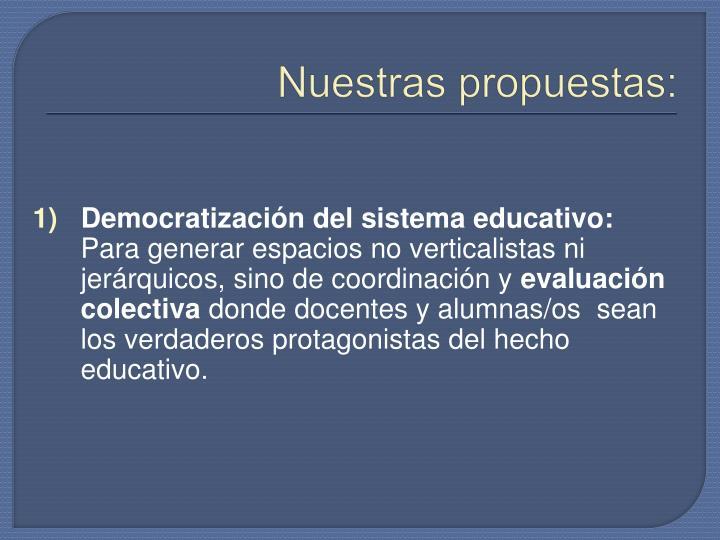 Nuestras propuestas: