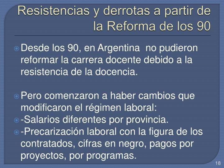 Resistencias y derrotas a partir de la Reforma de los 90