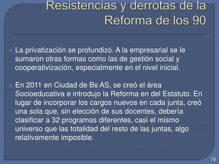 Resistencias y derrotas de la Reforma de los 90