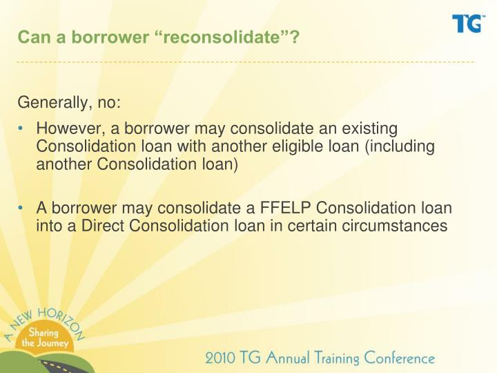 reconsolidating loans