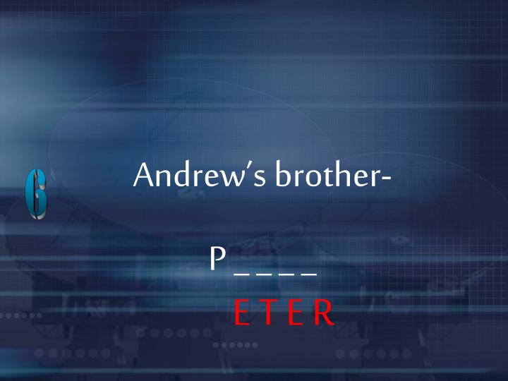 Andrew's brother-