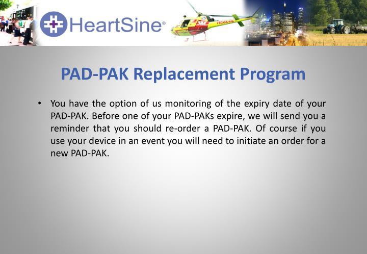 PAD-PAK Replacement