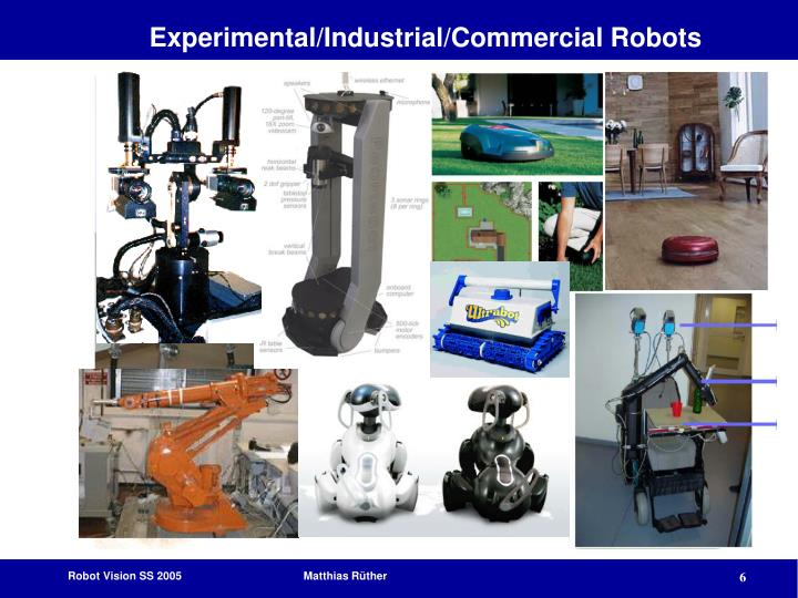 Experimental/Industrial/Commercial Robots