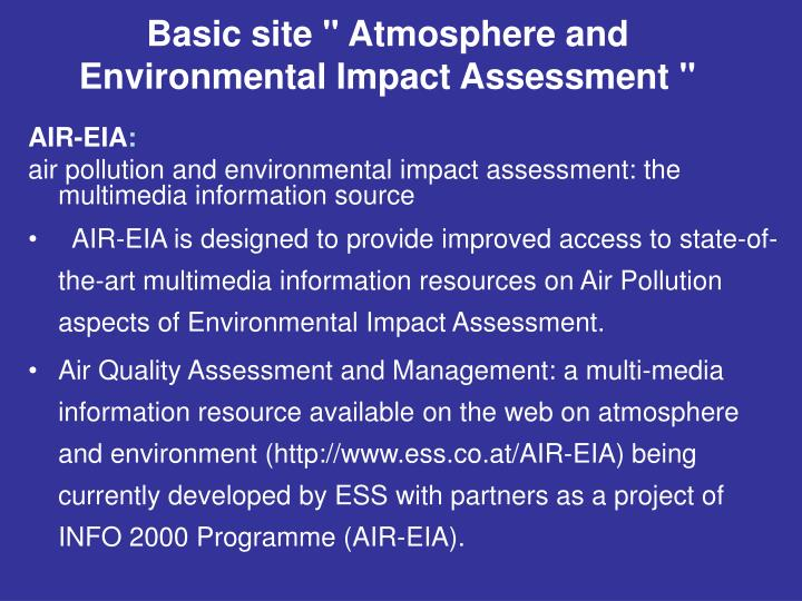 "Basic site "" Atmosphere and Environmental Impact Assessment """
