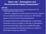 basic site atmosphere and environmental impact assessment