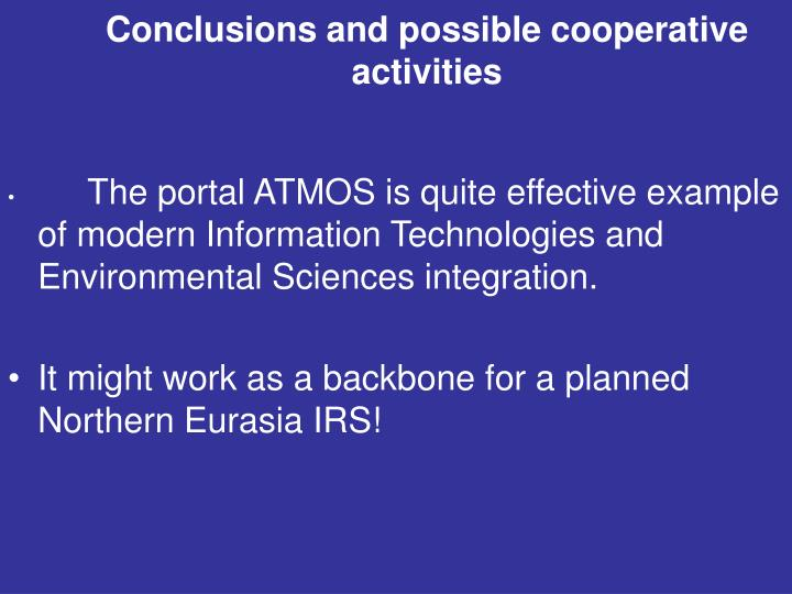 Conclusions and possible cooperative activities
