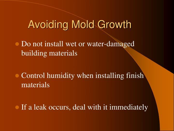 Avoiding Mold Growth