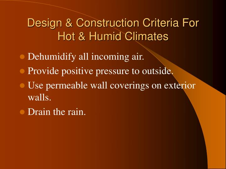 Design & Construction Criteria For Hot & Humid Climates
