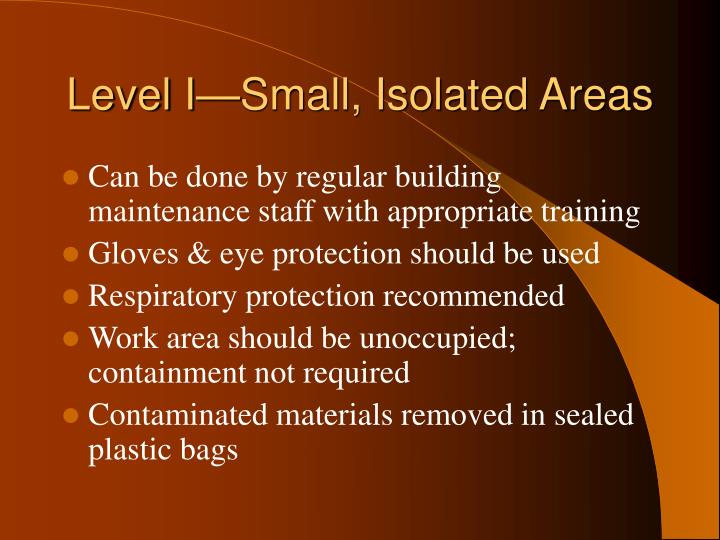 Level I—Small, Isolated Areas