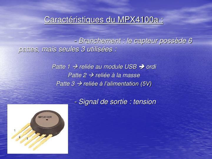Caractéristiques du MPX4100a :