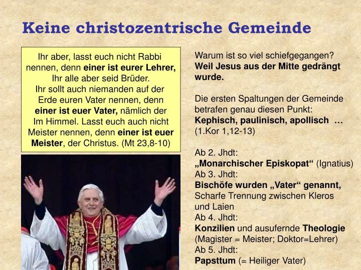Keine christozentrische Gemeinde