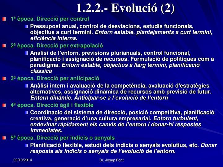 1.2.2.- Evolució (2)
