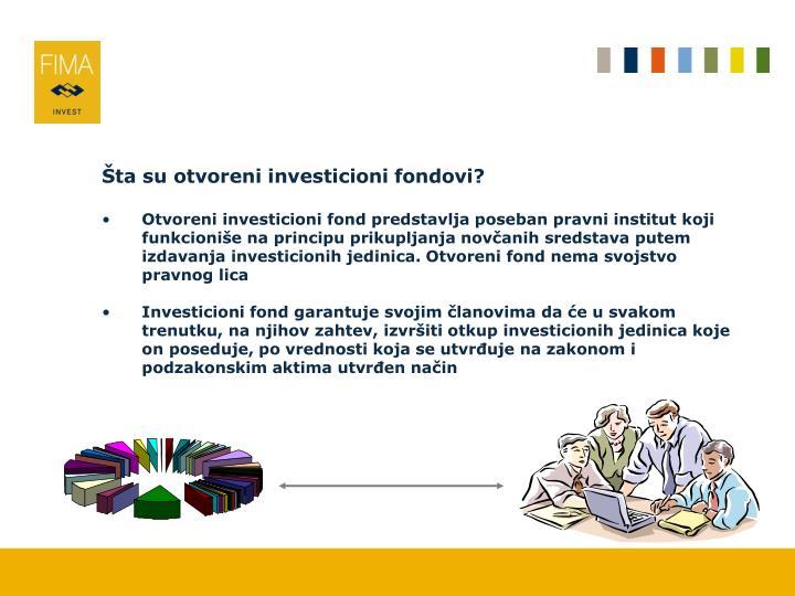 Šta su otvoreni investicioni fondovi?