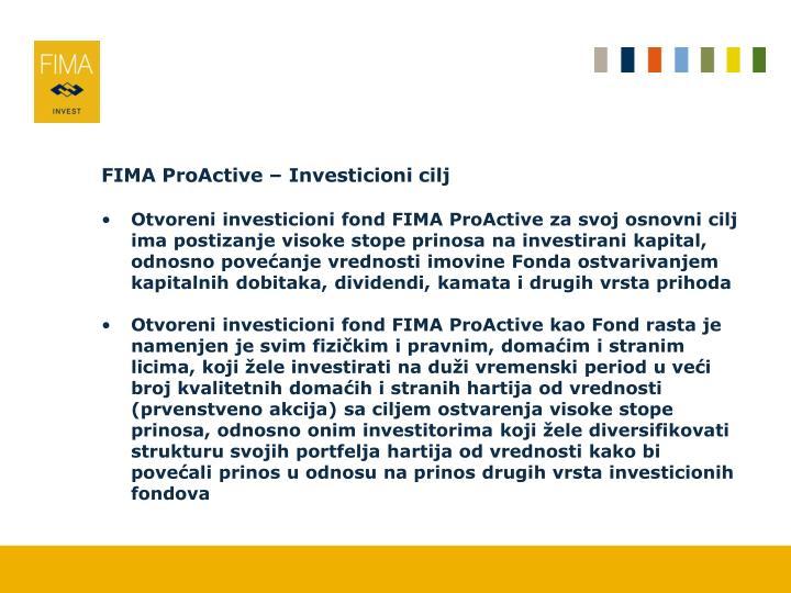 FIMA ProActive – Investicioni cilj