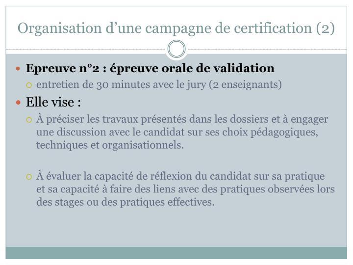 Organisation d'une campagne de certification (2)