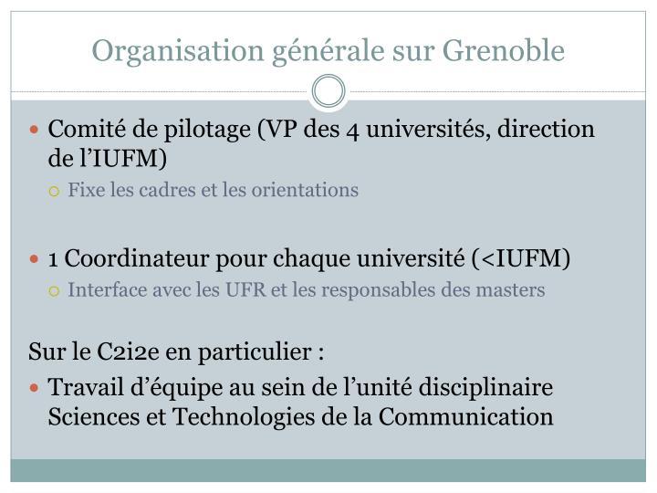 Organisation générale sur Grenoble