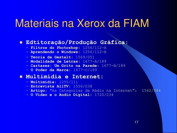 Materiais na Xerox da FIAM