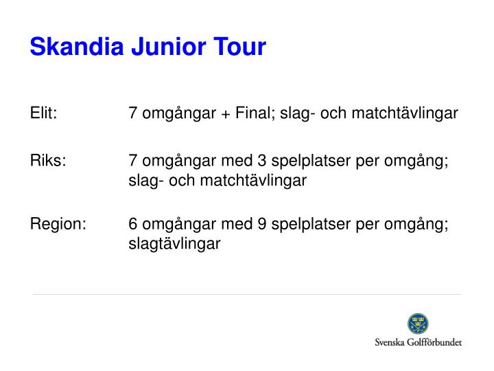 Skandia Junior Tour