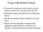 o que realidade virtual