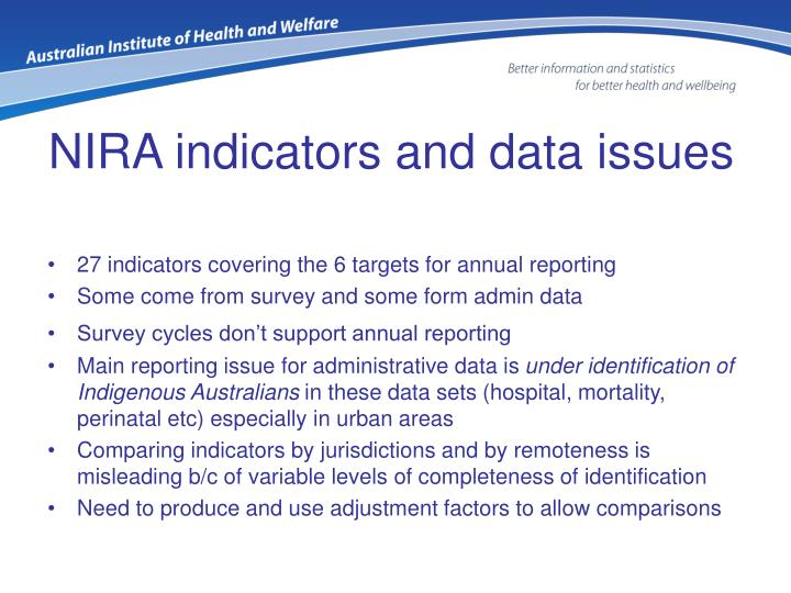 NIRA indicators and data issues