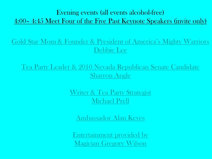 Evening events (all events alcohol-free)
