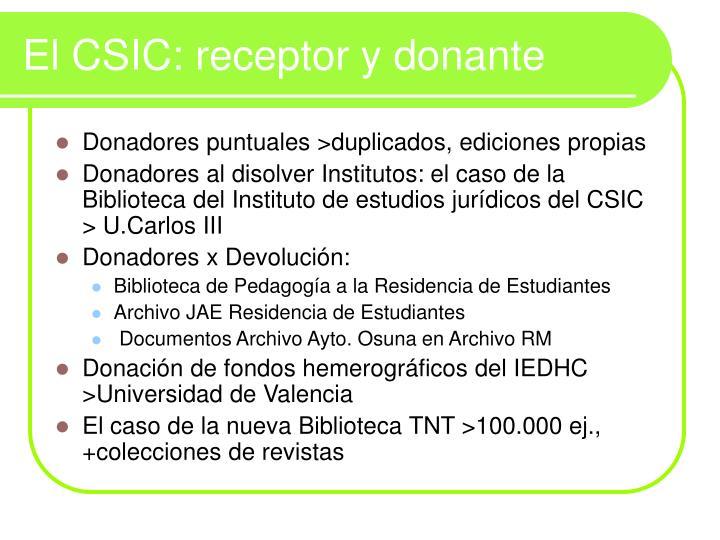 El CSIC: receptor y donante