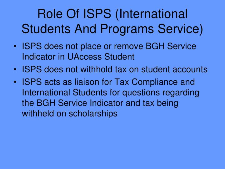 Role Of ISPS (International Students And Programs Service)