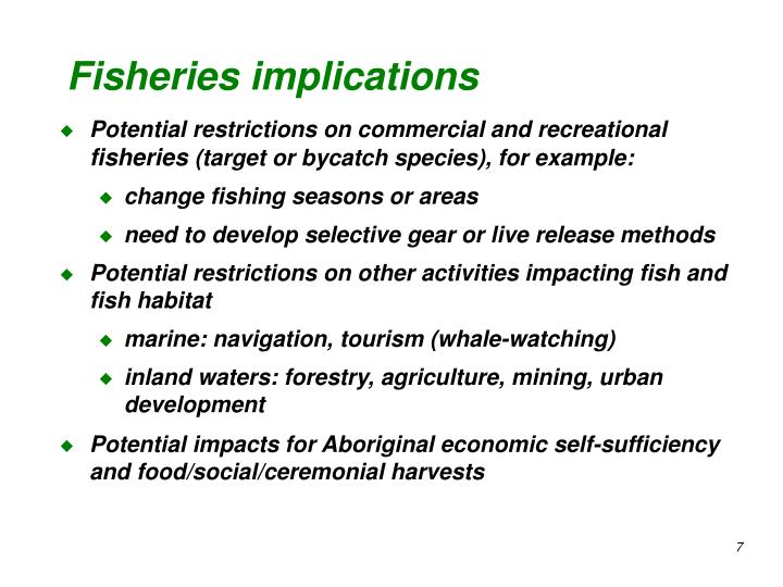 Fisheries implications