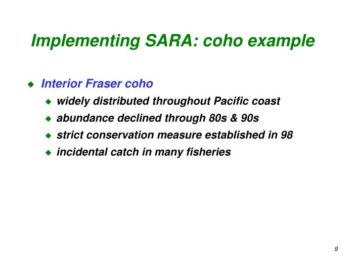 Implementing SARA: coho example