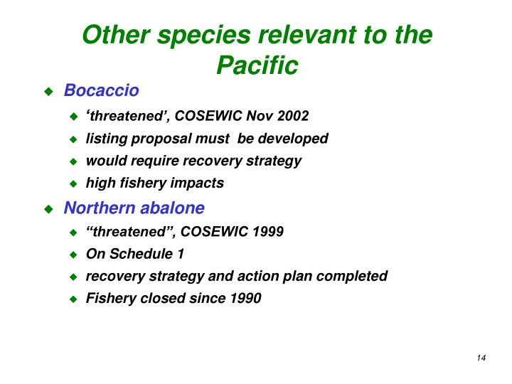 Other species relevant to the Pacific