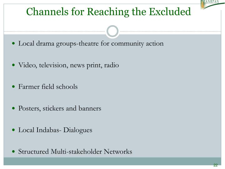 Channels for Reaching the Excluded
