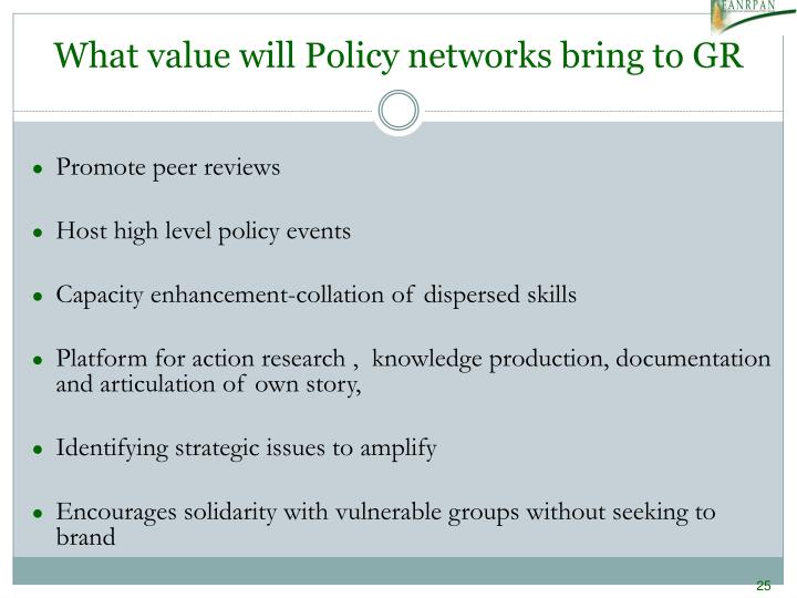 What value will Policy networks bring to GR