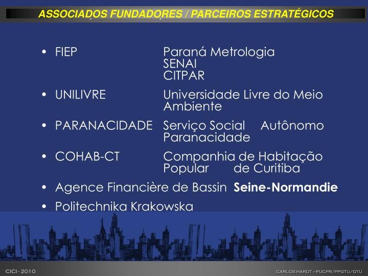ASSOCIADOS FUNDADORES / PARCEIROS ESTRATÉGICOS