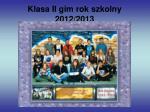 klasa ii gim rok szkolny 2012 2013