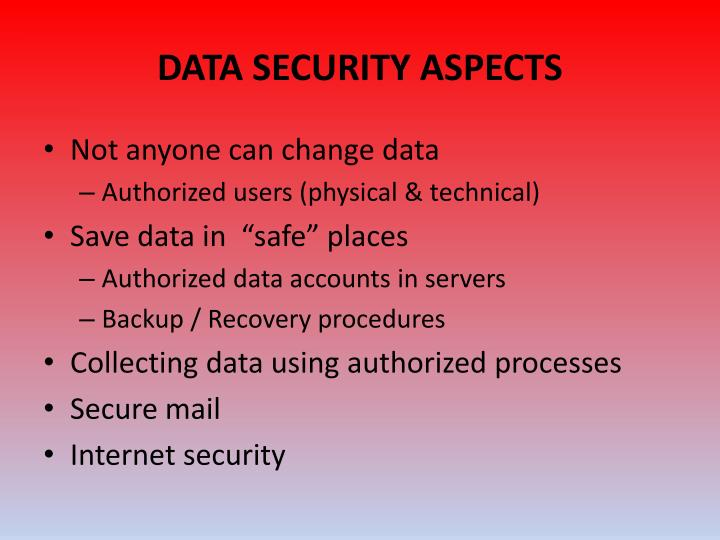 DATA SECURITY ASPECTS