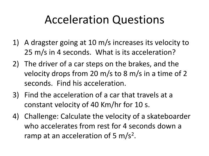 Acceleration Questions