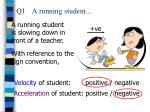 q1 a running student