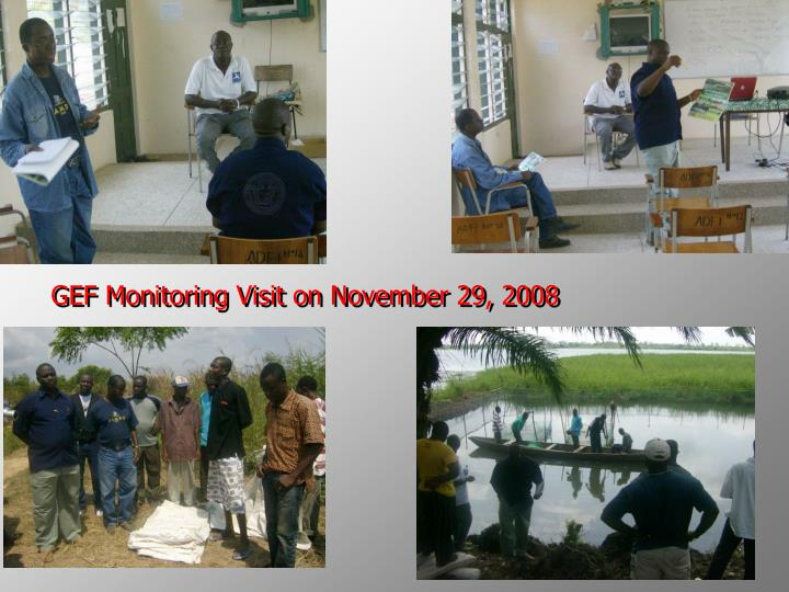 GEF Monitoring Visit on November 29, 2008